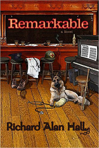 Remarkable by Richard Alan Hall